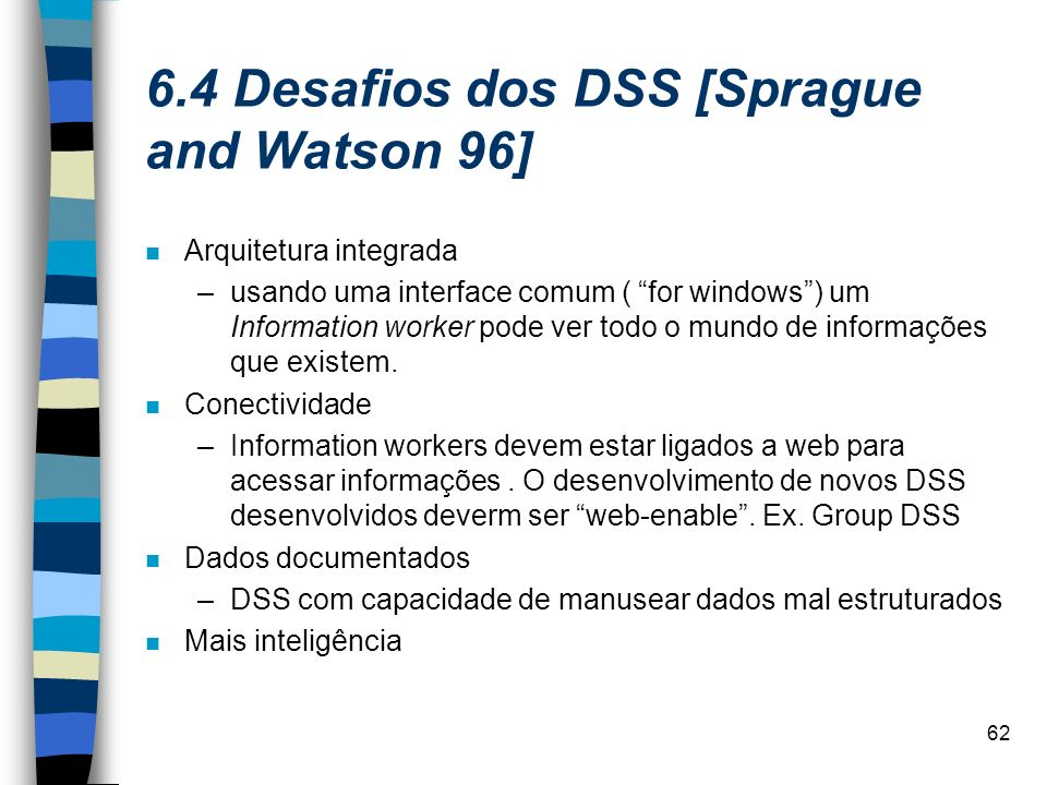6.4 Desafios dos DSS [Sprague and Watson 96]